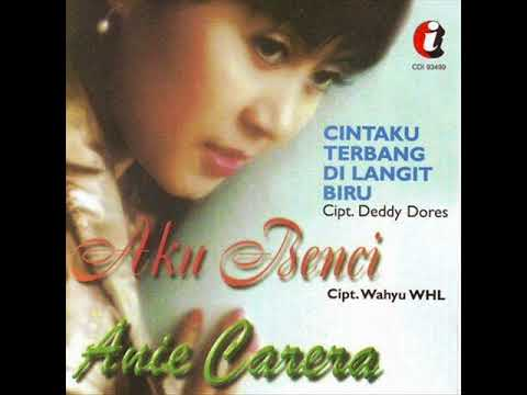 [FULL ALBUM] Anie Carera - Aku Benci [1997]