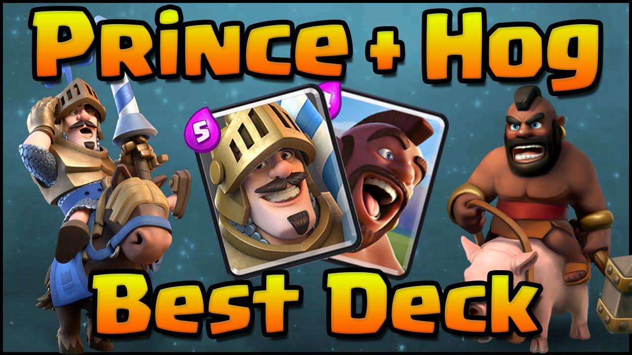 Clash Royale - Best Hog Rider + Prince Combo Deck ...