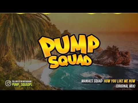 Maniacs Squad - How You Like Me Now (Original Mix)