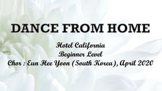 Hotel California - DANCE FROM HOME