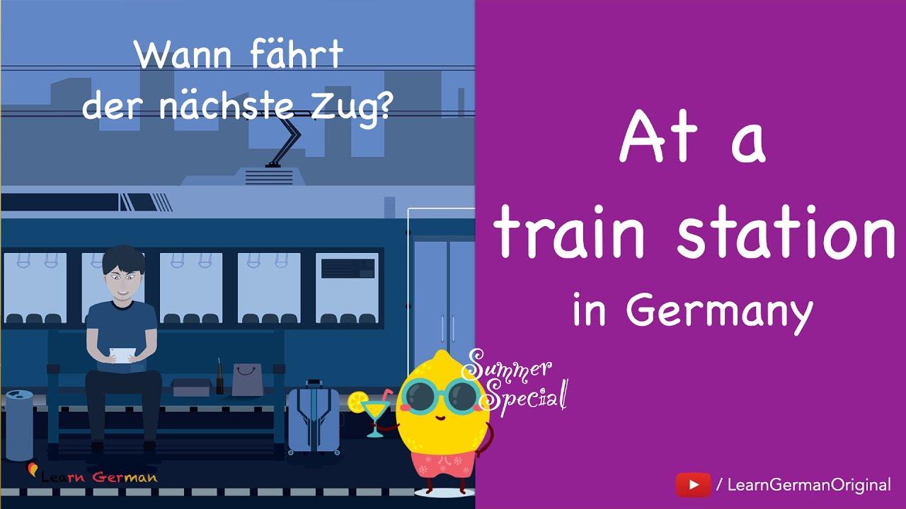 At a Train Station   am Bahnhof   Deutsch im Alltag   Learn German   A1-A2