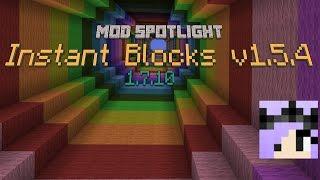 Instant Everything! [1.7.10] - Instant Blocks - Mod Spotlight (Ep. 1)