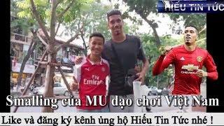 Chris Smalling MU đá cầu bờ hồ, học tiếng Việt giữa mùa World Cup 2018