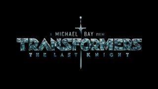 Film Bulan Ini (Juni 2017): Transformers - The Last Knight