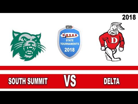 3A Boys Basketball: South Summit vs Delta High School UHSAA 2018 State Tournament Quarterfinals