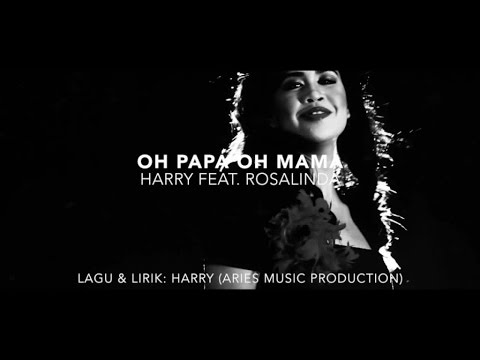 Harry Ft. Rosalinda - Oh Papa Oh Mama (Audio with Lirik)