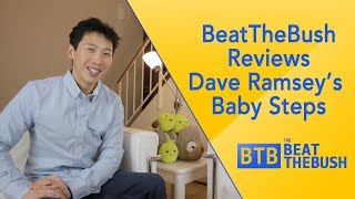 BeatTheBush Reviews Dave Ramsey's Baby Steps