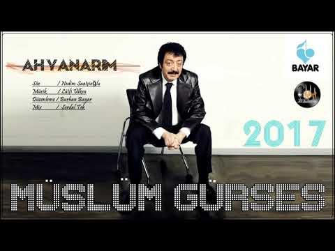 Müslüm gürses - Ah yanarım  (2017)