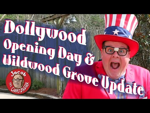 Dollywood Opening Day and Wildwood Grove Update