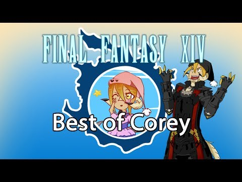 Best of Corey (a NEST Heavensward Compilation)