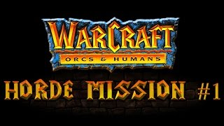 Прохождение Warcraft: Orcs & Humans - Orcs Campaign Gameplay Mission #1