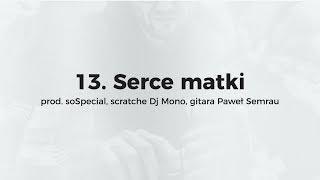 KęKę - Serce matki prod. soSpecial, scratch Dj Mono, gitara Paweł Semrau