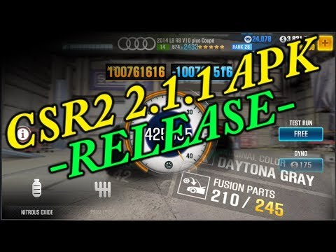 CSR2 2 1 1 - 210 Fusion + MORE! - Mod APK Release - No Root Needed!