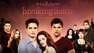 The Twilight Saga: Breaking Dawn Part 1 - Score Soundtrack - A Nova Vida