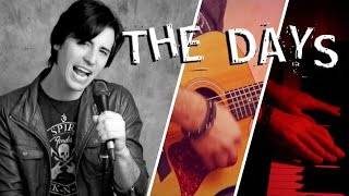 The Days (Avicii Cover) - Matthew Jordan