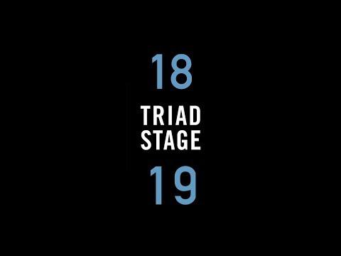 Triad Stage's 2018-2019 Season