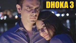He was poor and struggling - DHOKA 3 - Varun Pruthi Ft. Vishal Vij - True Love Story