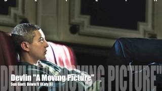 Devlin - Sun Goes Down ft (Katy B) A Moving Picture Official