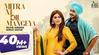 Mitra Ne Dil Mangeya | (Full HD) | Rajvir Jawanda Ft.Gurlez Akhtar | Punjabi Songs | Jass Records