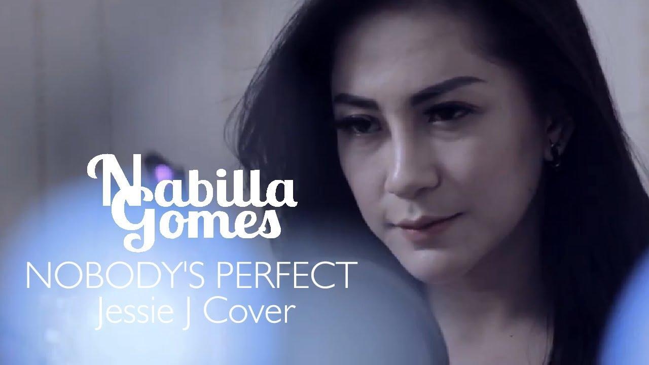 NABILLA GOMES  - NOBODY'S PERFECT Jessie J Cover