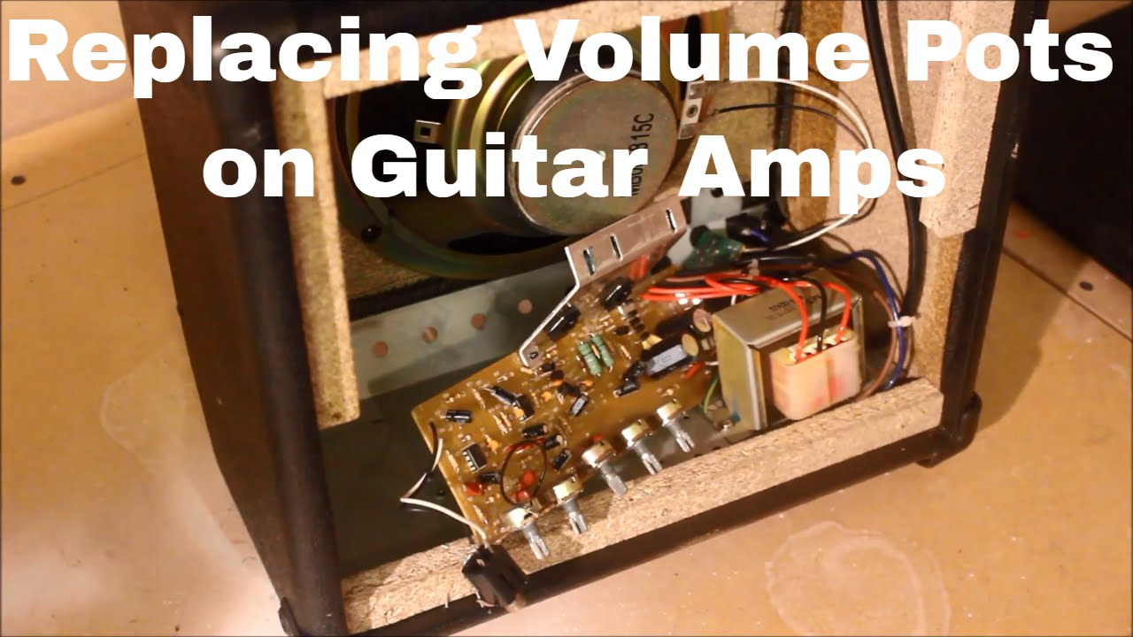 How To Replace Volume Pots on    Guitar    Amplifiers  YouTube