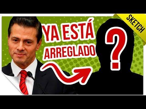El Próximo Presidente de México Ya Está Elegido (PRUEBAS)   SKETCH   QueParió!