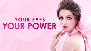 Your Eyes, Your Power.