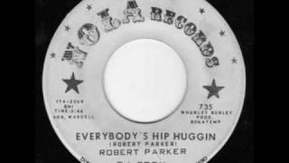 Robert Parker: Hip Huggin