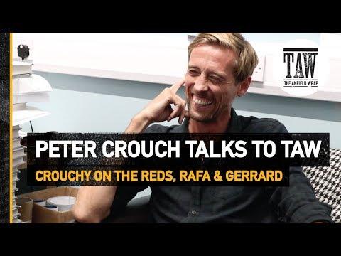 Peter Crouch On The Reds, Rafa Benitez And Steven Gerrard