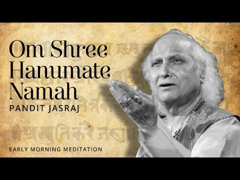 Lord Hanuman Sloka - Om Shree Hanumate Namah [Devotional Mantra] | Pandit Jasraj