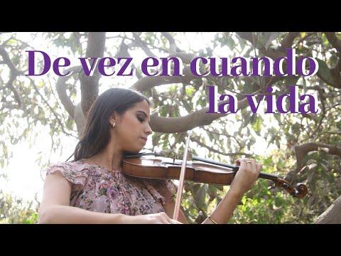 Johanna Taboada/Voz y Violín -De vez en cuando la vida (Cover Joan Manuel Serrat)