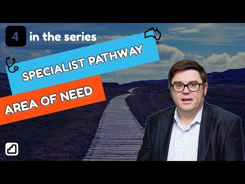 How To Get Registered In Australia Specialist Pathway And Area Of Need