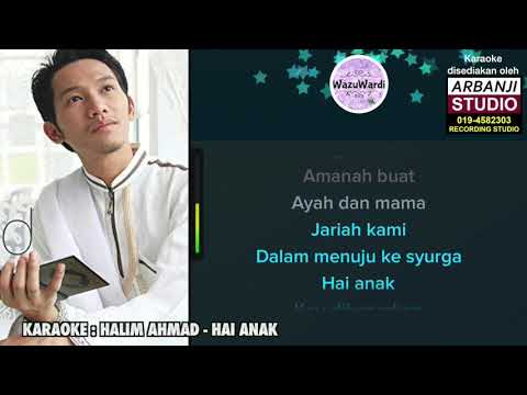 Karaoke Halim Ahmad - Hai Anak (Tanpa Vokal)