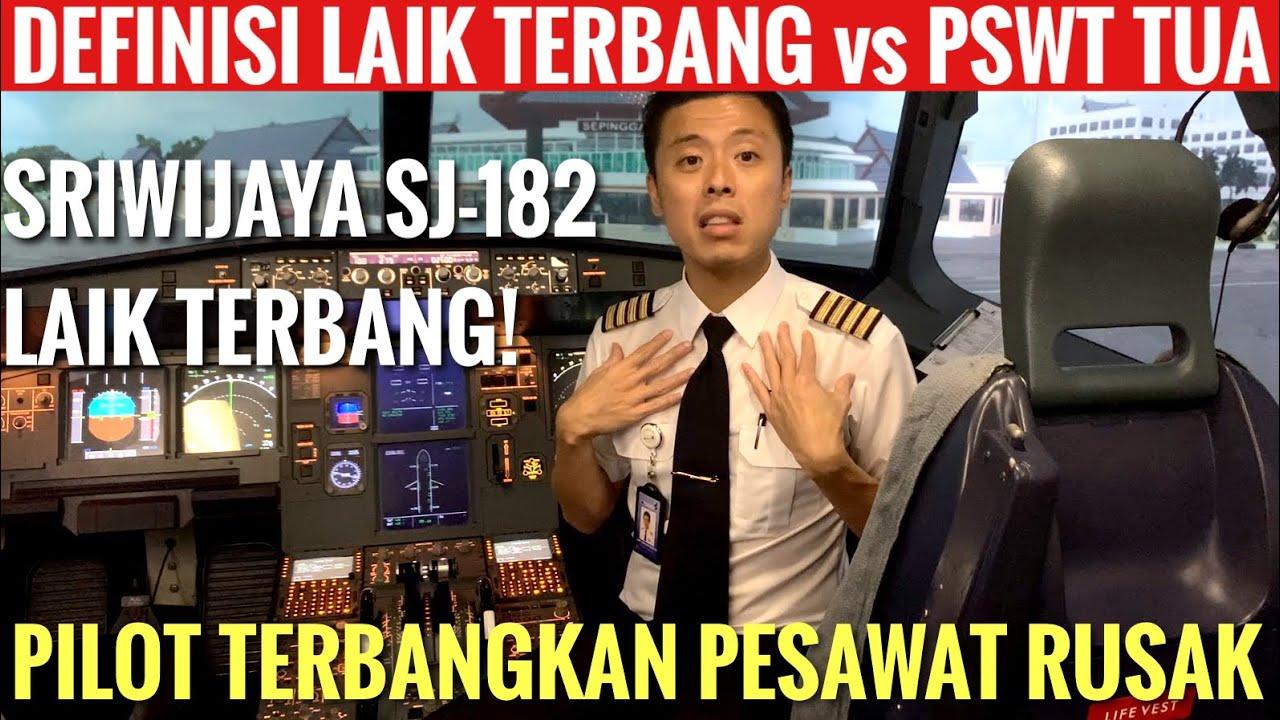 SRIWIJAYA SJ-182 LAIK TERBANG!! DEFINISI LAIK UDARA VS PESAWAT TUA - PILOT TERBANGKAN PESAWAT RUSAK!