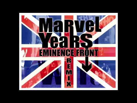 The Who- Eminence Front (Marvel Years Remix)