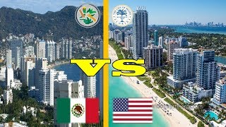 Miami Beach VS Acapulco México | 2018
