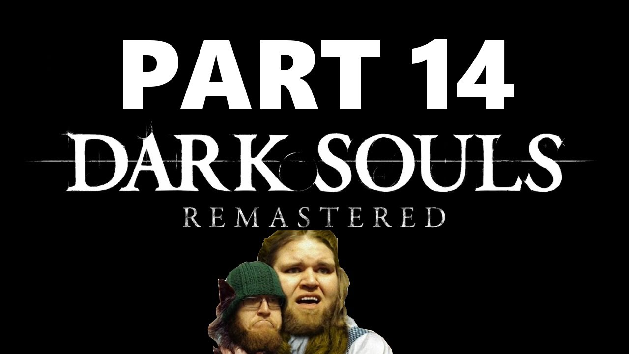 Dark Souls Playthrough Pt 14