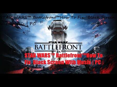 how to fix star wars battlefront crashing on loading screen