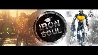 Iron Soul Game Gameplay Video