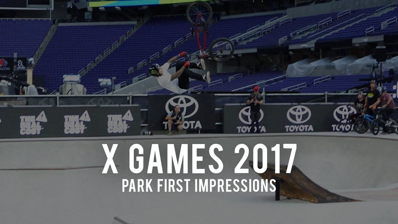 X Games 2017: Park First Impressions