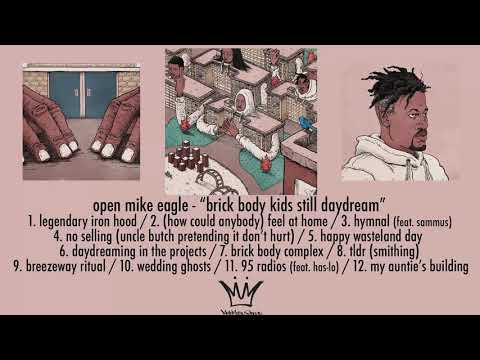Open Mike Eagle - Brick Body Kids Still Daydream (Full Album Stream)