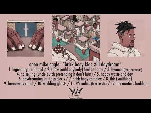 Open Mike Eagle - Brick Body Kids Still Daydream (Full Album Stream)