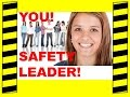 You Are a Safety Leader! - Leadership - Safety Training Video