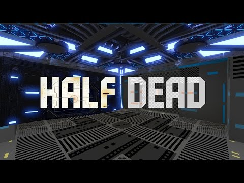 Half Dead - Un gioco fantastico #1