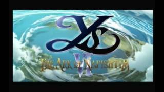 【 Ys VI: The Ark of Napishtim 】 Opening (PS2/PC)