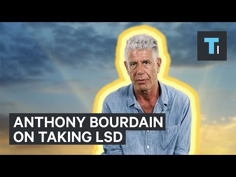 Anthony Bourdain interview on taking LSD