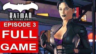 BATMAN Telltale EPISODE 3 FULL Gameplay Walkthrough Part 1 No Commentary (BATMAN Telltale Series)
