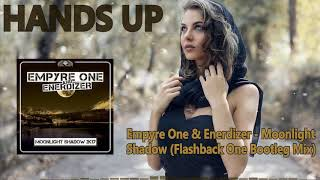 Download Empyre One & Enerdizer - Moonlight Shadow (Flashback One Bootleg Mix) [HANDS UP] Mp3 and Videos