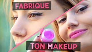 Fabrique ton MakeUp !