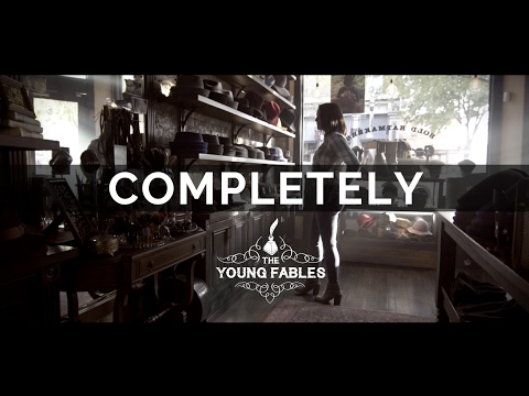 """THE YOUNG FABLES - """"COMPLETELY"""" (OFFICIAL MUSIC VIDEO)"""